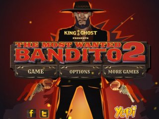 Most Wanted Bandito 2