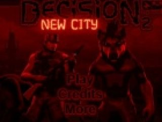 Decision 2: New City